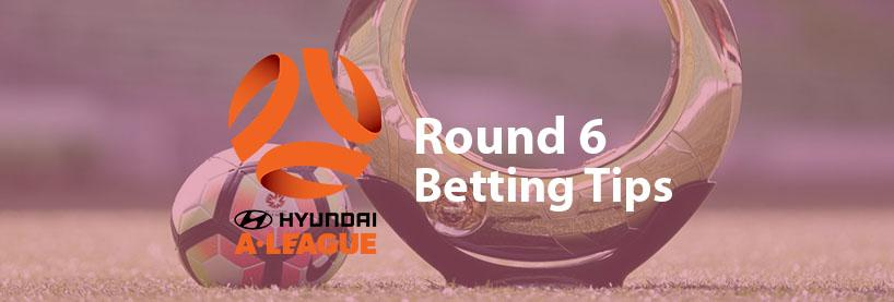 ALeague Round 6 Betting Tips