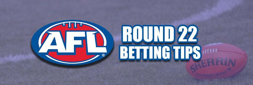 AFL Round 22 Betting Tips