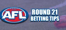 AFL Round 21 Betting Tips