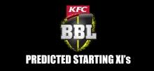 2019-20 Big Bash League (BBL09) Predicted Lineups