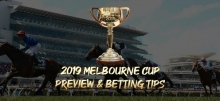 2019 Melbourne Cup Preview & Betting Tips