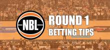 NBL Round 1 Betting Tips