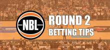 NBL Round 2 Betting Tips