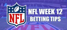 NFL Week 12 Betting Tips