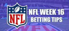 NFL Week 16 Betting Tips