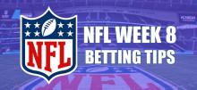 NFL Week 8 Betting Tips