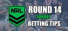 NRL Round 14 Sunday Betting Tips