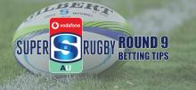 Super Rugby Round 9 Betting Tips