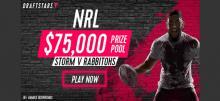 Draftstars NRL $75,000 Contest