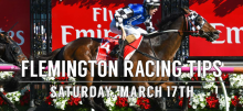 Flemington Racing Tips for Saturday, March 17th